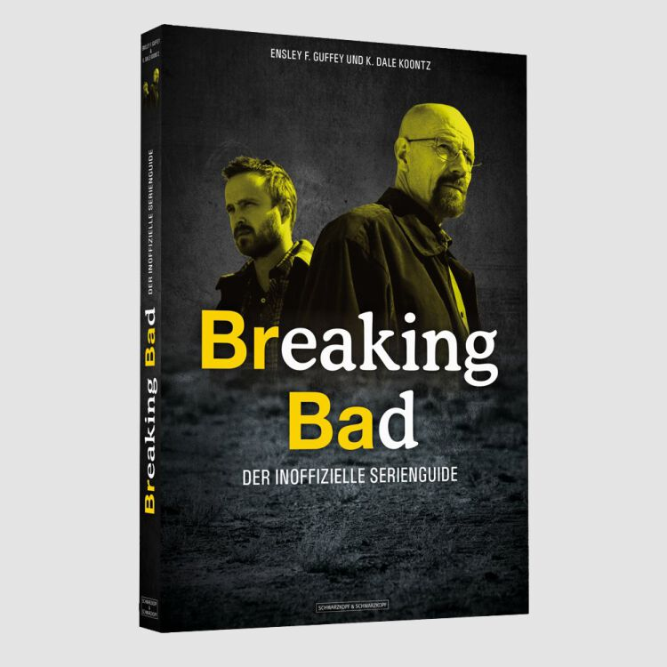 Breakind Bad - Der inoffizielle Serienguide